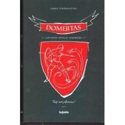 DOMERTAS. Lietuvos verslo legendos/ Staškevičius Ignas