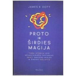 Proto ir širdies magija/ James R. Doty