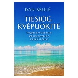 Tiesiog kvėpuokite/ Dan Brule
