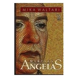 Mirties angelas/ Waltari Mika