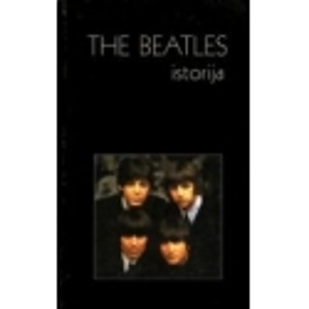 The Beatles istorija/ Mikalauskas Remigijus