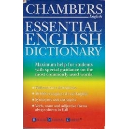Chambers Essential English Dictionary/ Elaine Higgleton, Anne Seaton