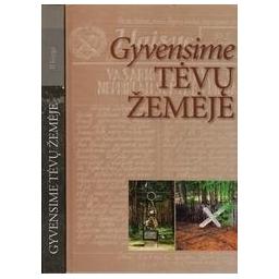 Gyvensime tėvų žemėje (I ir II knygos)/ Rima Gudelytė