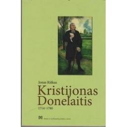 Kristijonas Donelaitis (1714-1780)/ Riškus Jonas