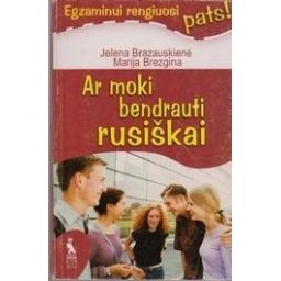 Ar moki bendrauti rusiškai/ Brazauskienė Jelena, Brezgina Marija