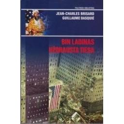 Bin Ladinas. Uždrausta tiesa/ Brisard Jean-Christophe, Dasquié Guillaume