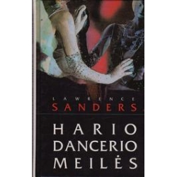 Hario Dancerio meilės/ Sanders Lawrence