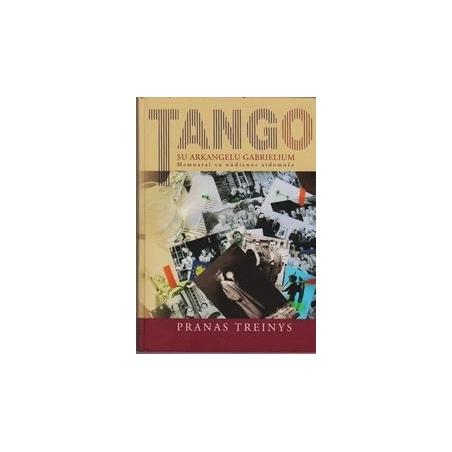 Tango su arkangelu Gabrielium/ Treinys Pranas