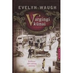 Vargingi kūnai/ Evelyn Waugh