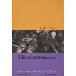 Klasicizmo literatūra/ Žukas Saulius