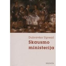 Skausmo ministerija/ Ugresic Dubravka