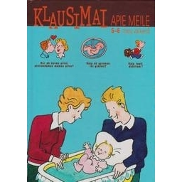 Klausimai apie meilę 5-8 metų vaikams/ Dumont Louis