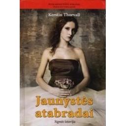 Jaunystės atabradai: Signės istorija/ Thorvall Kerstin