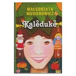 Kalėdukė/ Musierowicz Malgorzata
