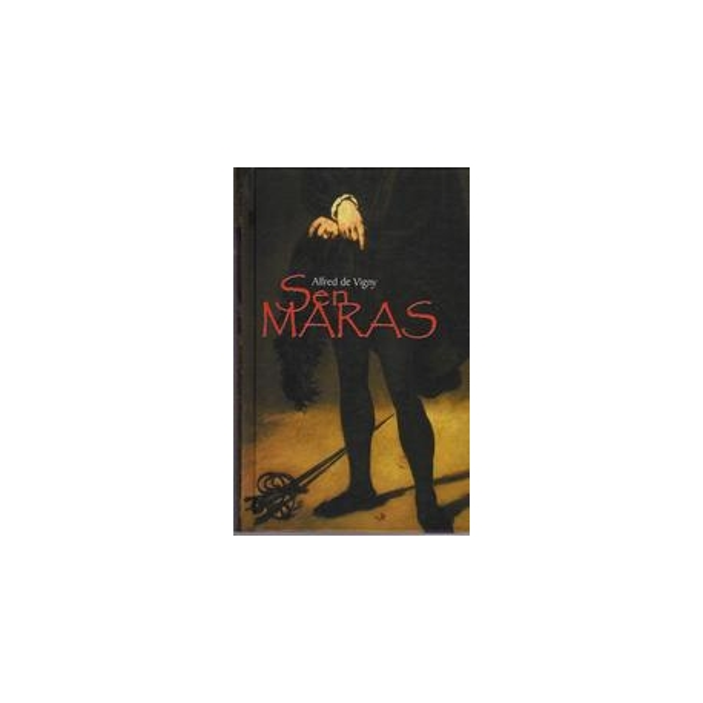 Sen Maras/ Vigny Alfred de