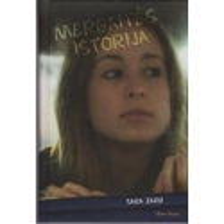 Mergaitės istorija/ Zarr Sara