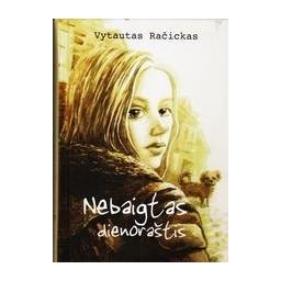 Nebaigtas dienoraštis/ Račickas Vytautas