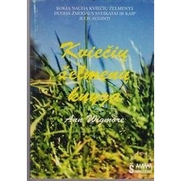 Kviečių želmenų knyga/ Wigmore Ann