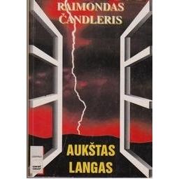 Aukštas langas/ Čandleris Raimondas