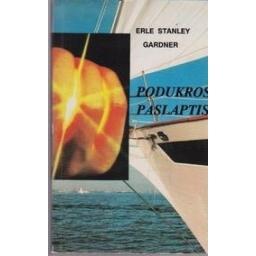 Podukros paslaptis/ Gardneris E.S.