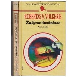 Žudymo instinktas (II dalys)/ Volkeris Robertas