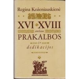 XVI-XVIII amžiaus prakalbos ir dedikacijos/ Koženiauskienė Regina