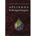 Aplinkos hidrogeologija/ Juodkazis Vytautas, Marcinonis Antanas