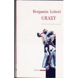Crazy/ Lebert Benjamin