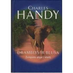 Dramblys ir blusa: žvilgsnis atgal į ateitį/ Handy Charles