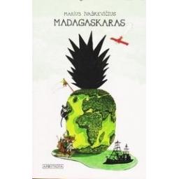 Madagaskaras/ Ivaškevičius Marius