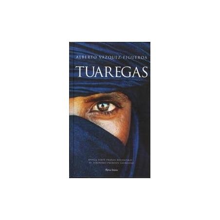 Tuaregas/ Alberto Vazquez-Figueroa