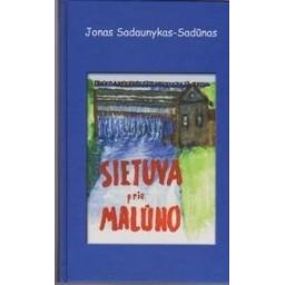Sietuva prie malūno/ Sadaunykas-Sadūnas Jonas