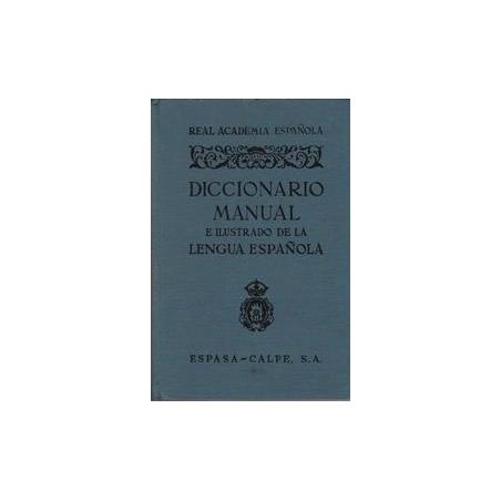 Diccionario Manual e Ilustrado de la Lengua Espanola/ Real Academia Espanola
