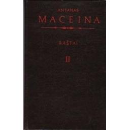 Raštai (II tomas)/ Maceina Antanas