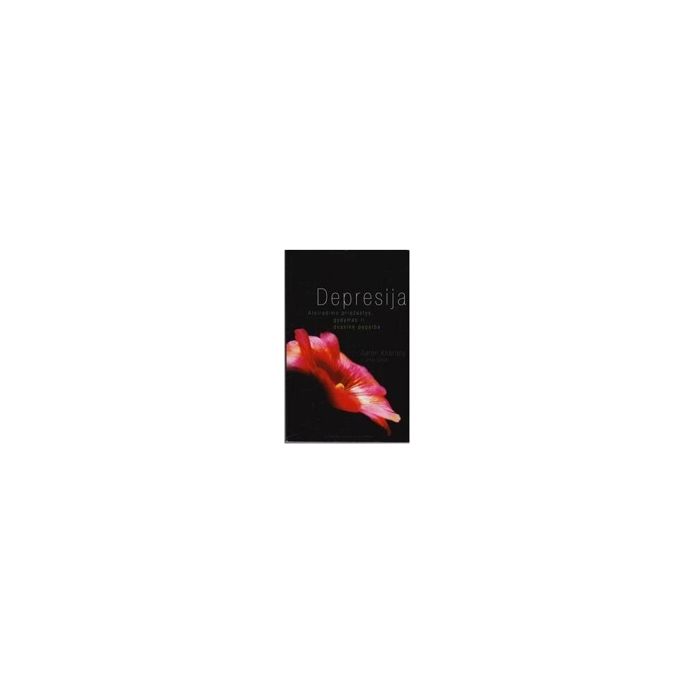 Depresija: atsiradimo priežastys, gydymas ir dvasinė pagalba/ Aaron Kheriaty
