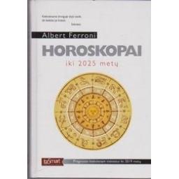 Horoskopai iki 2025/ Ferroni Albert