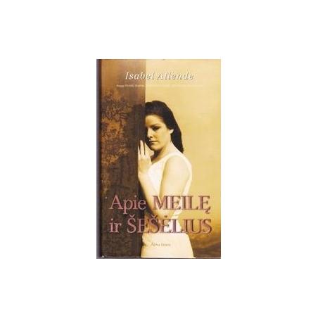 Apie meilę ir šešėlius/ Isabel Allende