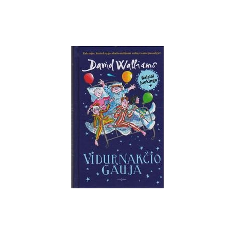 Vidurnakčio gauja/ David Walliams