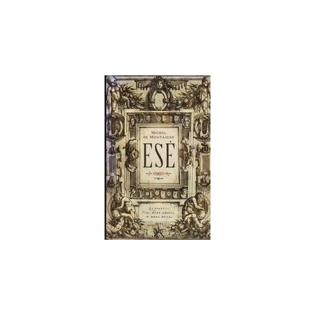 Esė/ Michel de Montaigne