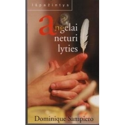 Angelai neturi lyties/ Sampiero Dominique