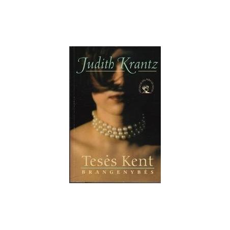 Tesės Kent brangenybės/ Krantz Judith