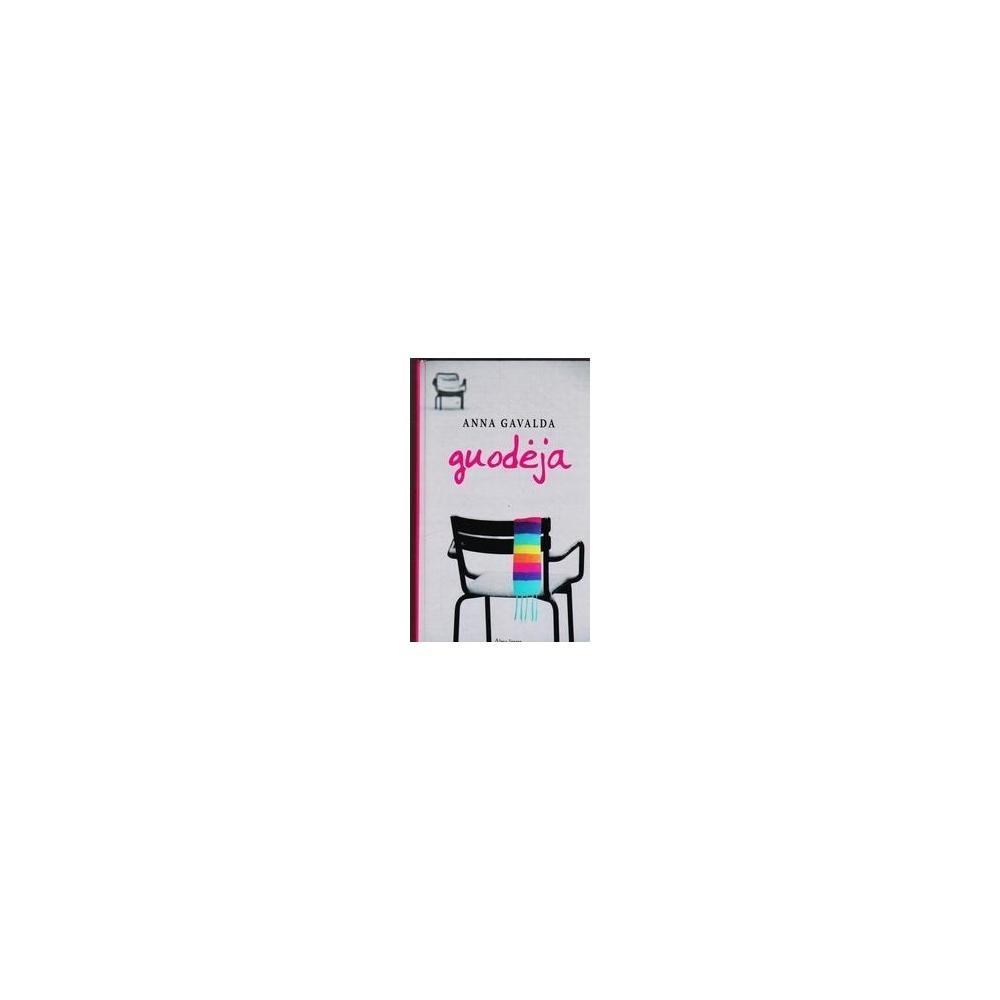 Guodėja/ Gavalda Anna