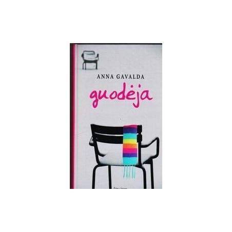 Guodėja/ Anna Gavalda
