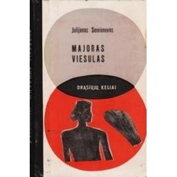 Majoras Viesulas/ Semionovas Julianas
