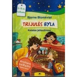 Trijulės byla: keistas įsilaužimas/ Bjarne Blomkvist