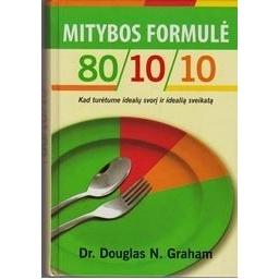 Mitybos formulė 80/10/10/ Dauglas N. Graham