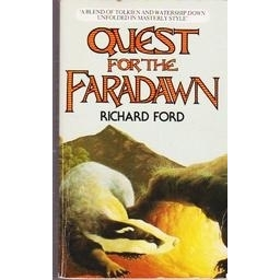 Quest For THe Faradawn/ Richard Ford