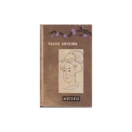 Moteris/ Arisima Takeo