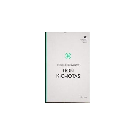 Don Kichotas/ Cervantes Miguel de