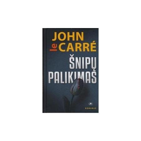 Šnipų palikimas/ John le Carre